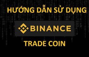 hướng dẫn trade coin binance