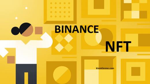 binance nft là gì - cách sử dụng binance nft